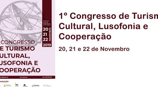 1ª Edição do Congresso sobre Turismo Cultural, Lusofonia e Cooperação